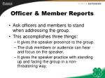 officer member reports