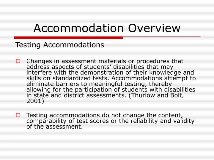Accommodation Overview