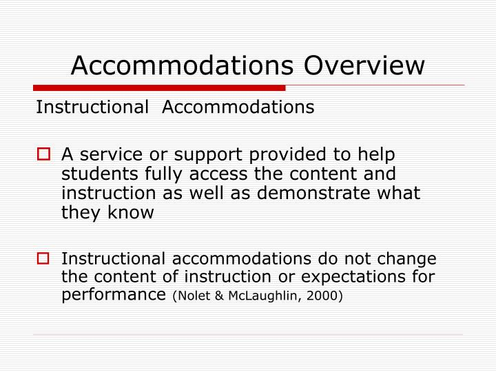 Accommodations Overview