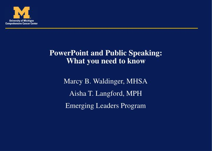 Powerpoint and public speaking what you need to know