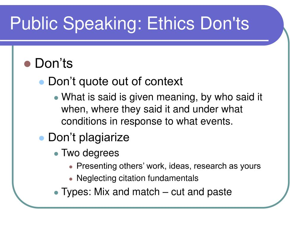 Public Speaking: Ethics Don'ts