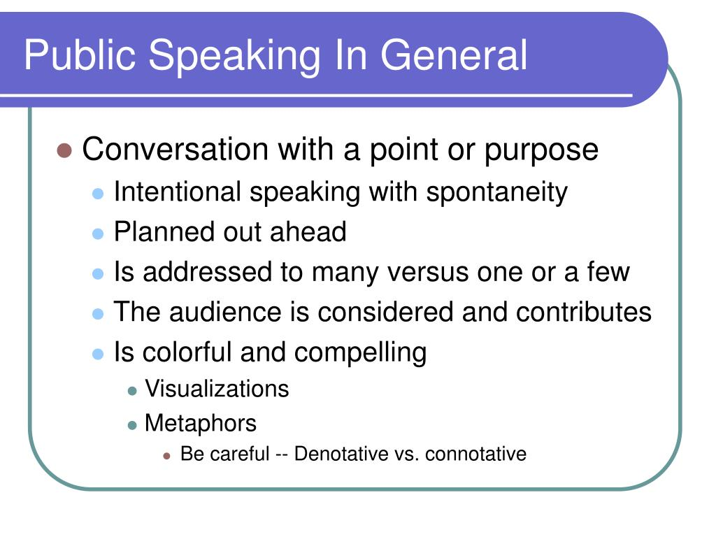 Public Speaking In General