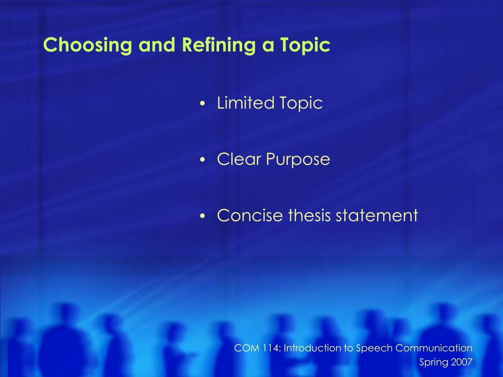 Choosing and Refining a Topic