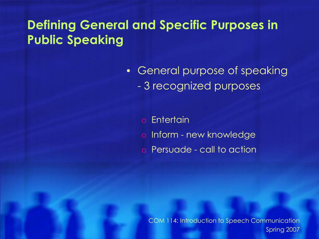 Defining General and Specific Purposes in Public Speaking