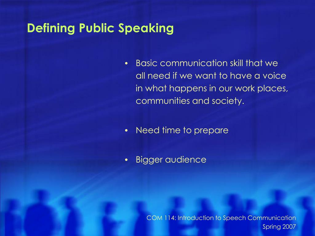 Defining Public Speaking