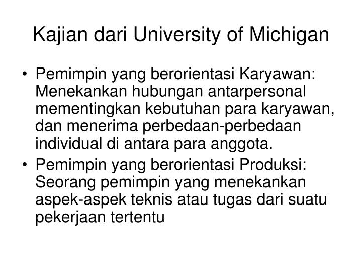 Kajian dari University of Michigan