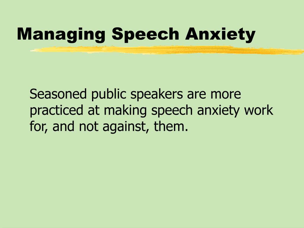 Managing Speech Anxiety