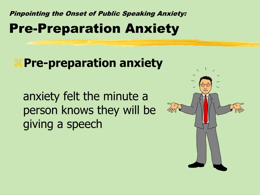 Pinpointing the Onset of Public Speaking Anxiety: