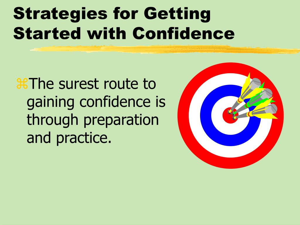 Strategies for Getting Started with Confidence