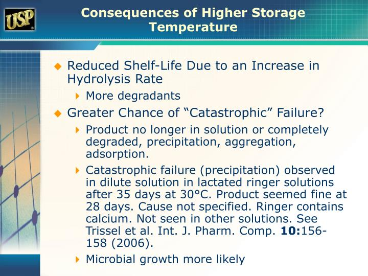 Consequences of Higher Storage Temperature