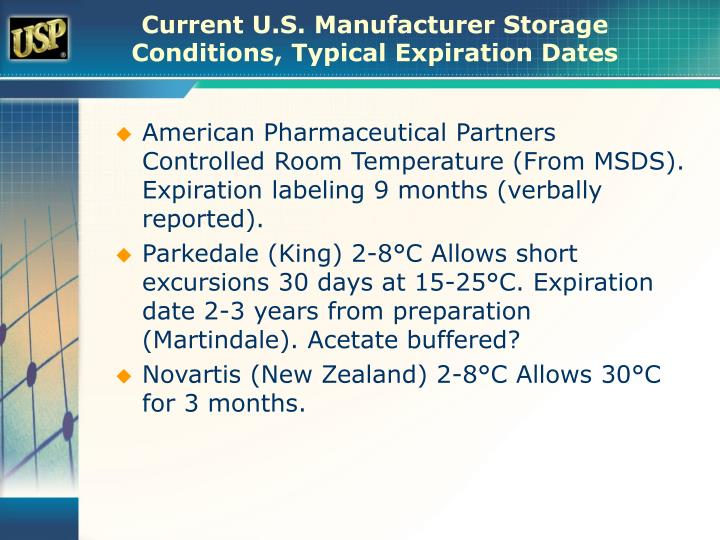 Current U.S. Manufacturer Storage Conditions, Typical Expiration Dates
