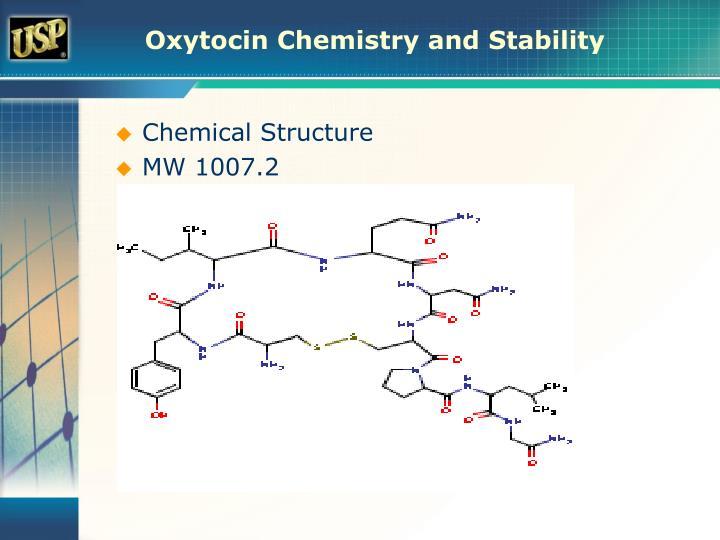 Oxytocin Chemistry and Stability