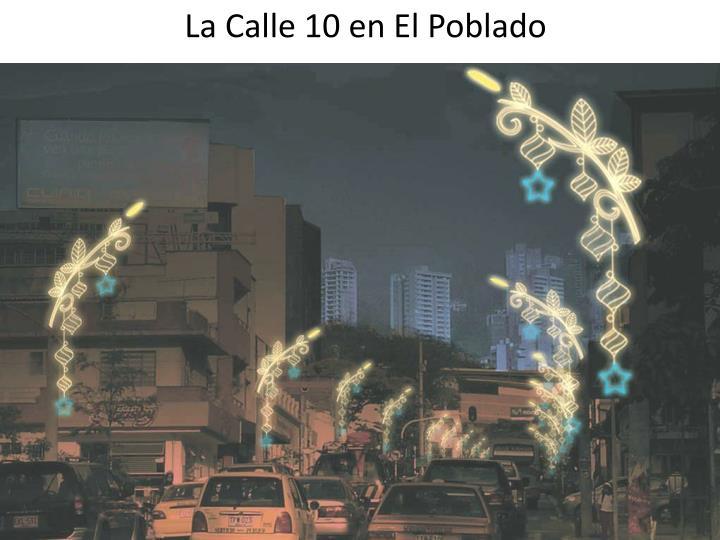 La Calle 10 en El Poblado