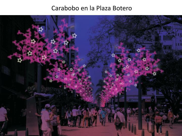 Carabobo en la Plaza Botero
