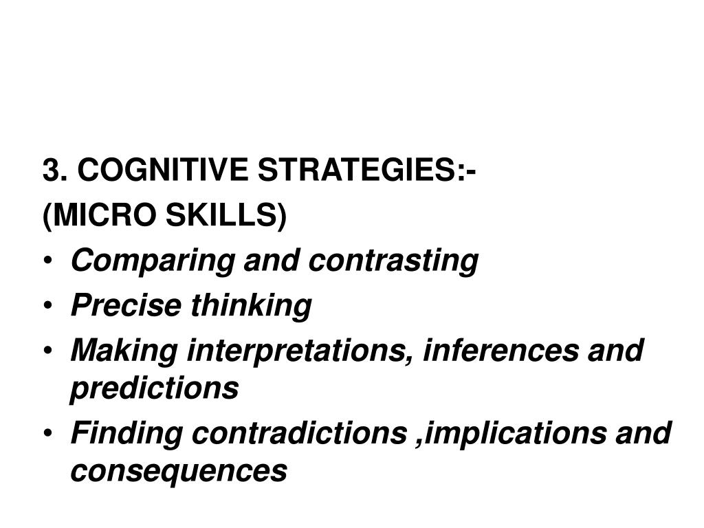 3. COGNITIVE STRATEGIES:-