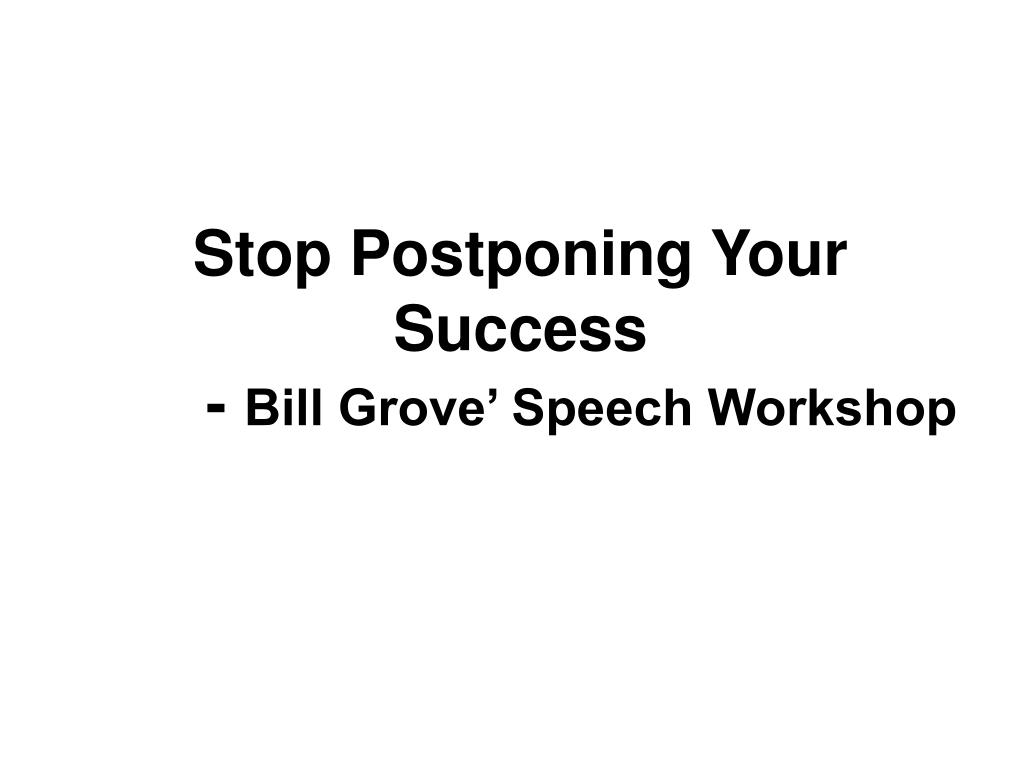 Stop Postponing Your Success