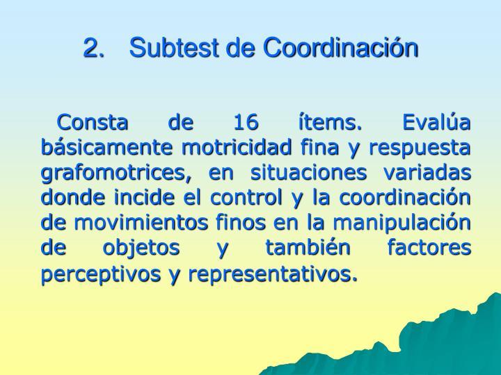 Subtest de Coordinación