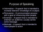 purpose of speaking
