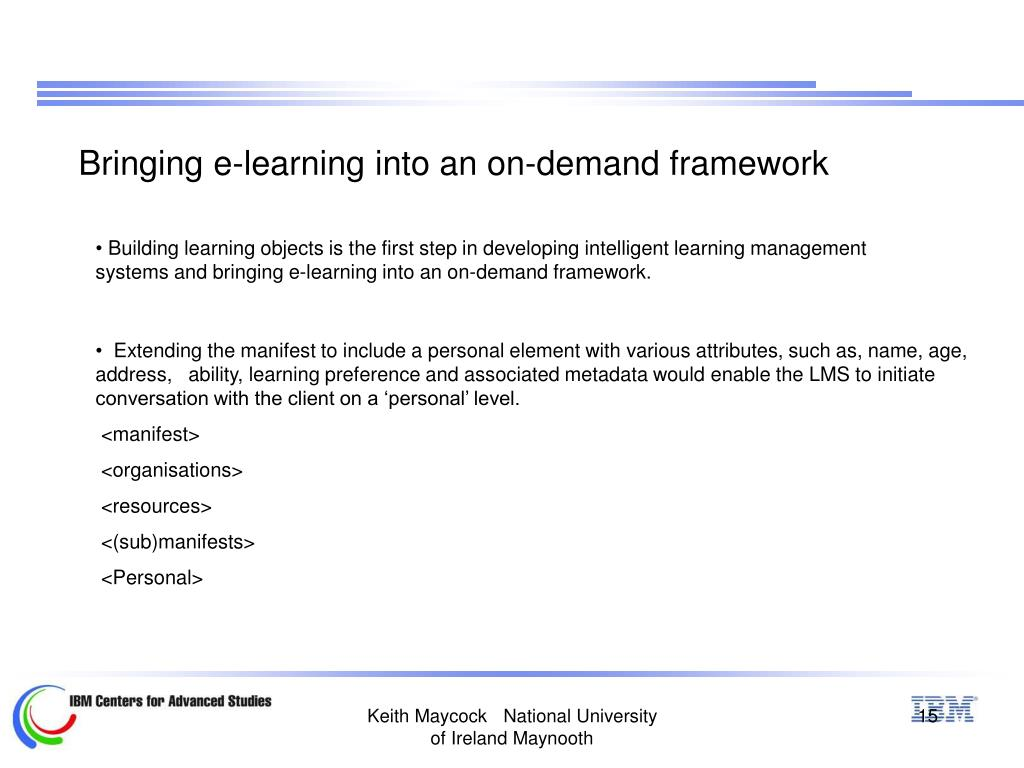 Bringing e-learning into an on-demand framework