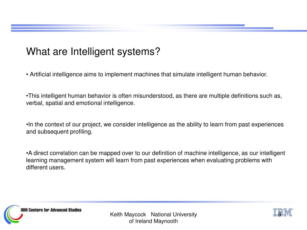 What are Intelligent systems?