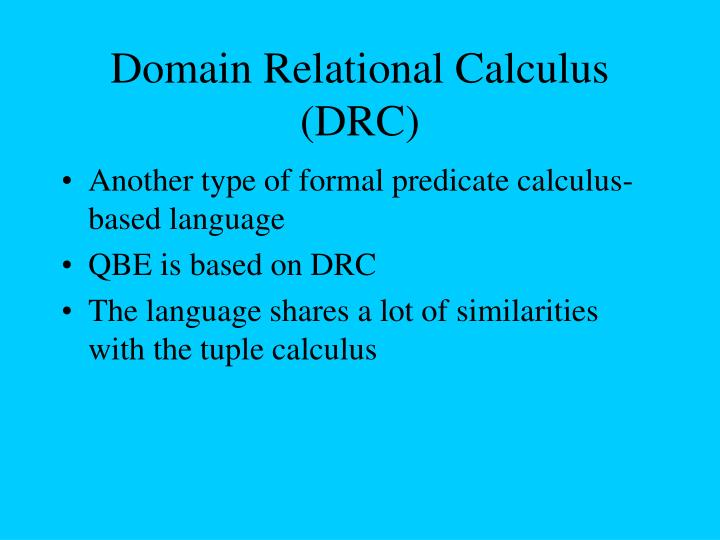 Domain Relational Calculus (DRC)