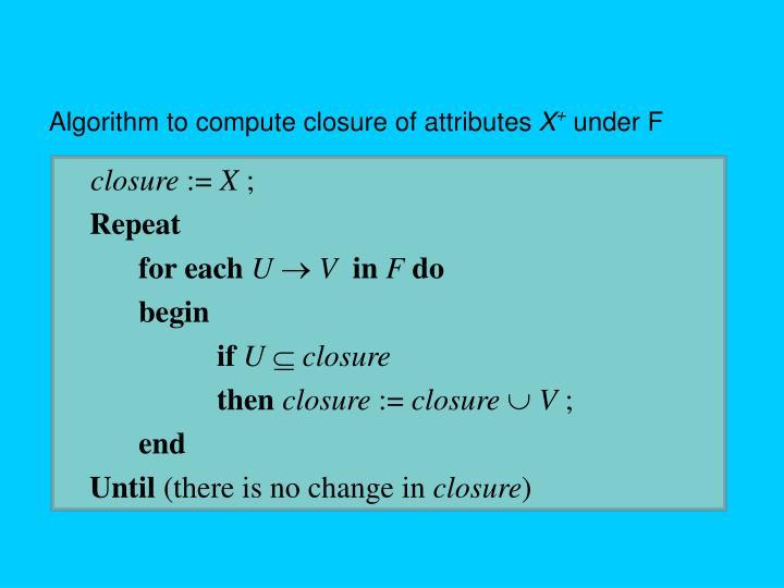 Algorithm to compute closure of attributes