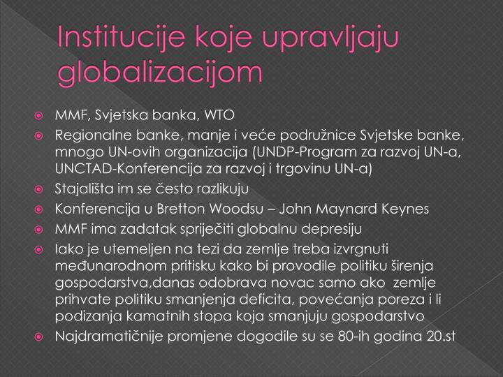 Institucije koje upravljaju globalizacijom