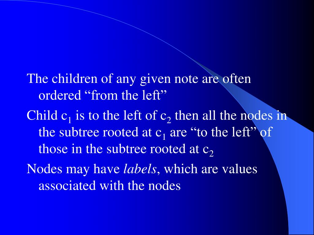 "The children of any given note are often ordered ""from the left"""