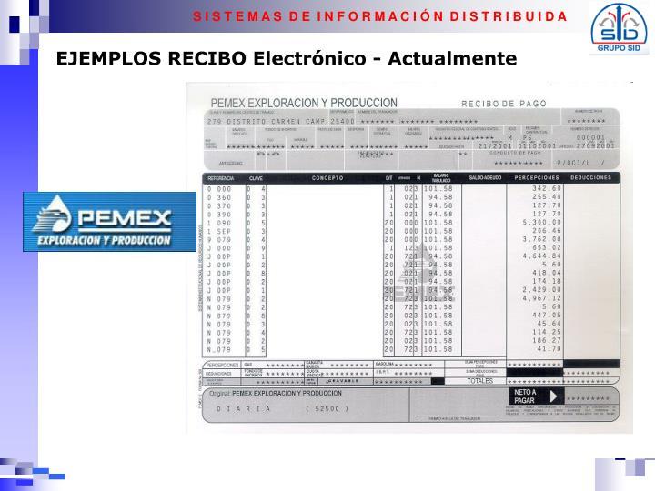 EJEMPLOS RECIBO Electrónico - Actualmente