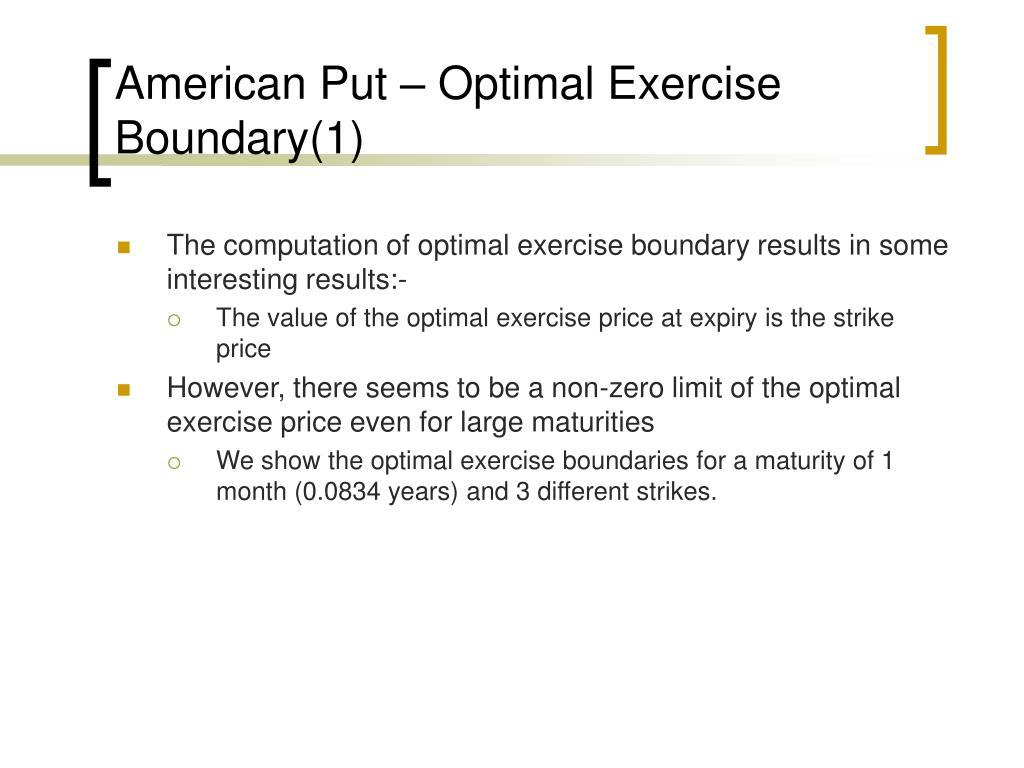 American Put – Optimal Exercise Boundary(1)