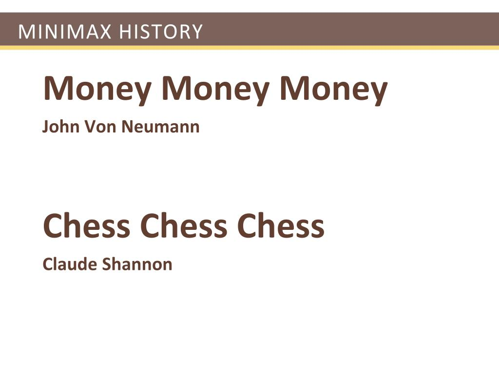 Minimax History