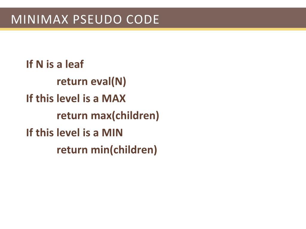 Minimax pseudo code