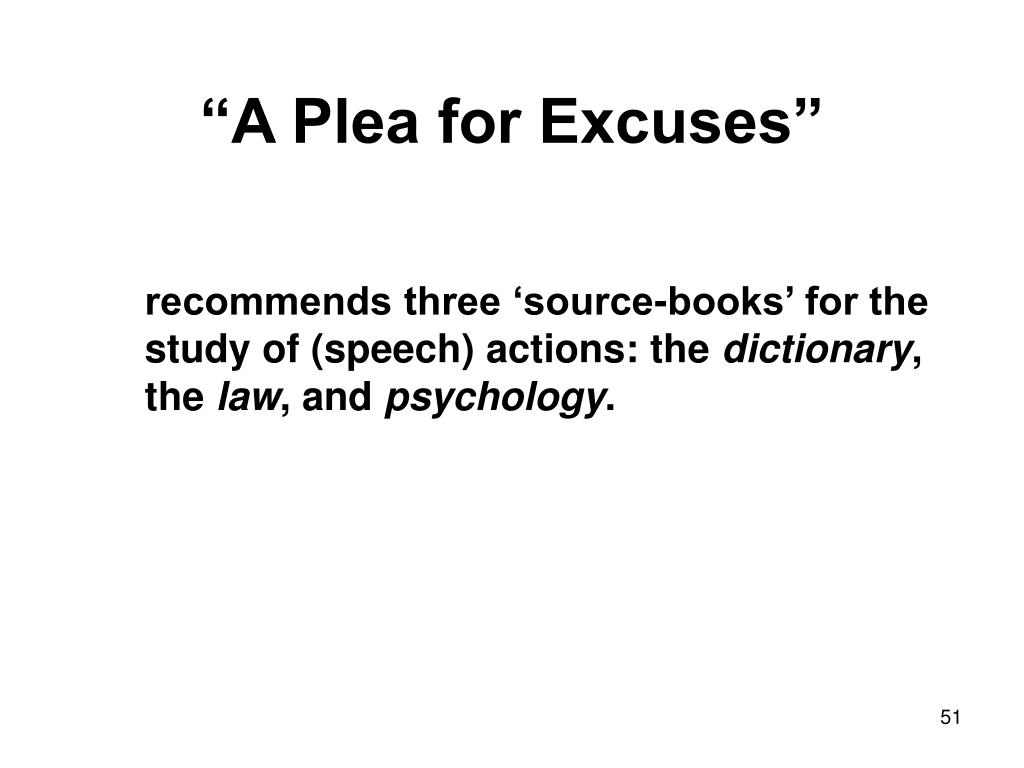 """A Plea for Excuses"""