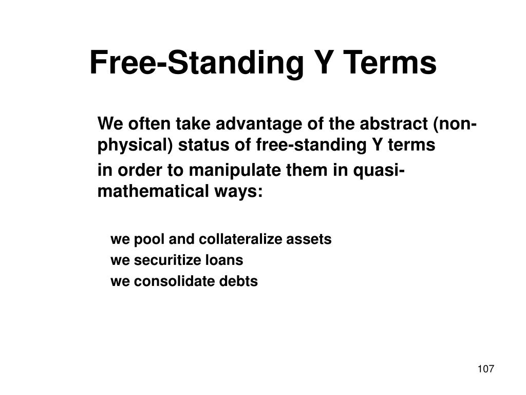 Free-Standing Y Terms