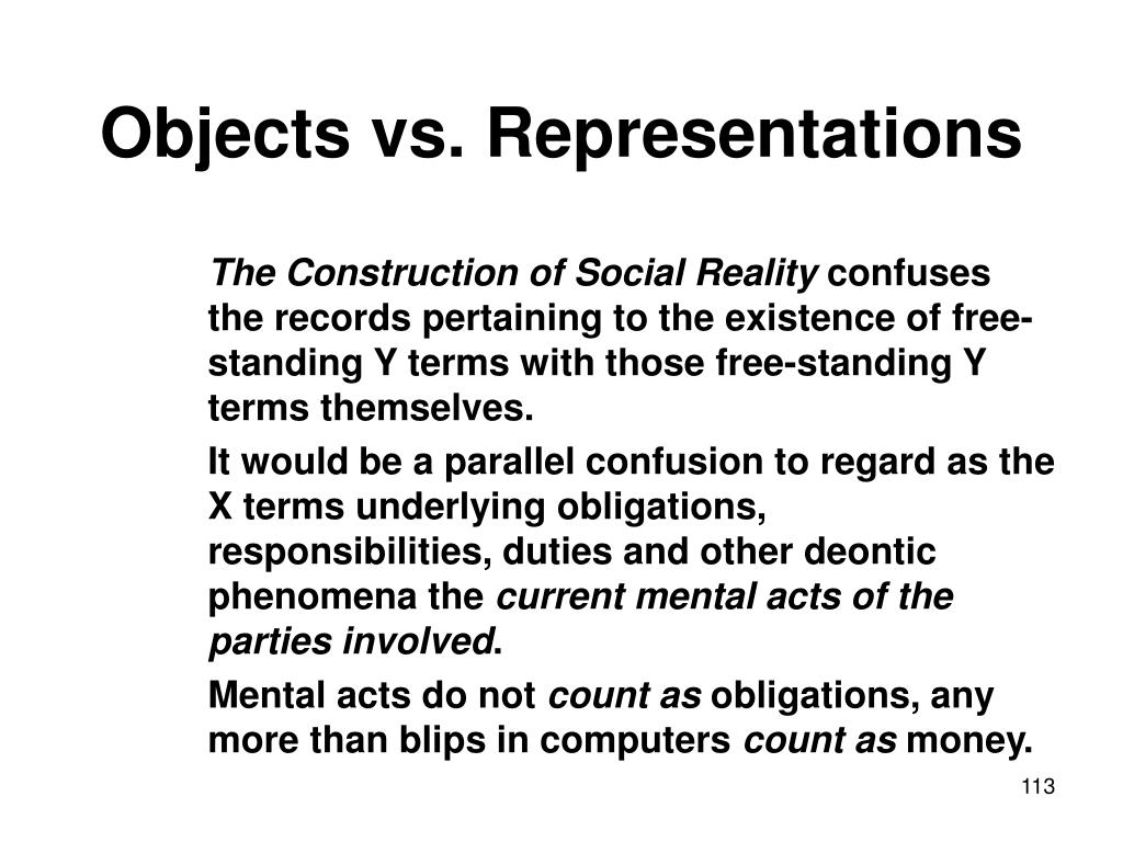 Objects vs. Representations