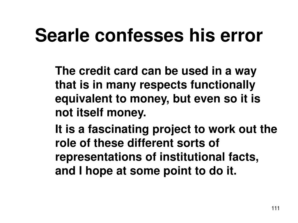 Searle confesses his error