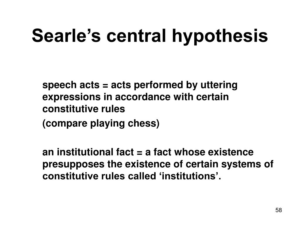 Searle's central hypothesis