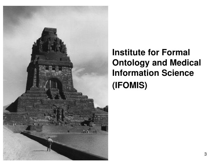 Institute for Formal Ontology and Medical Information Science