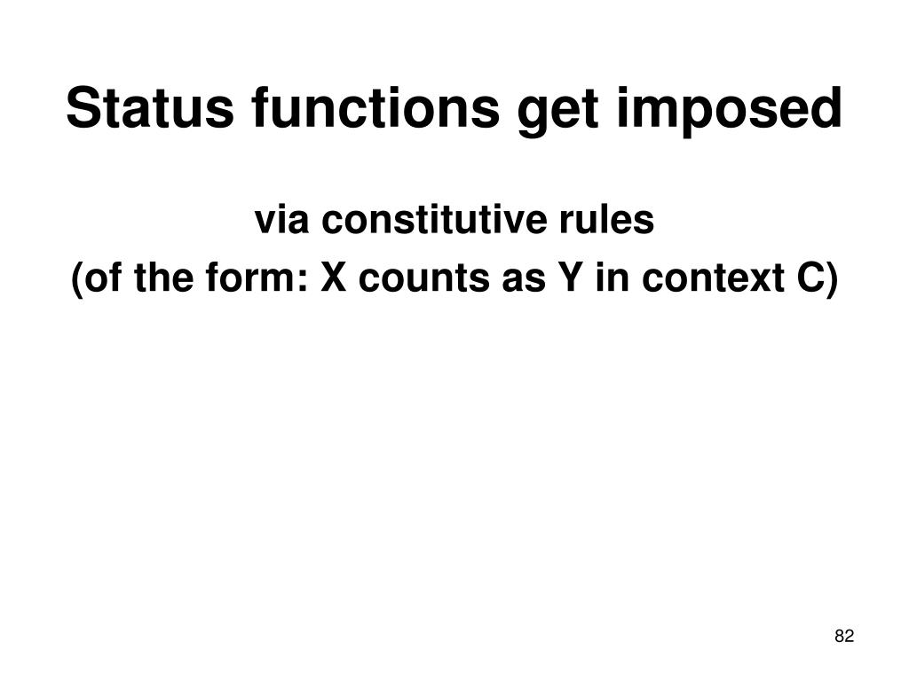 Status functions get imposed