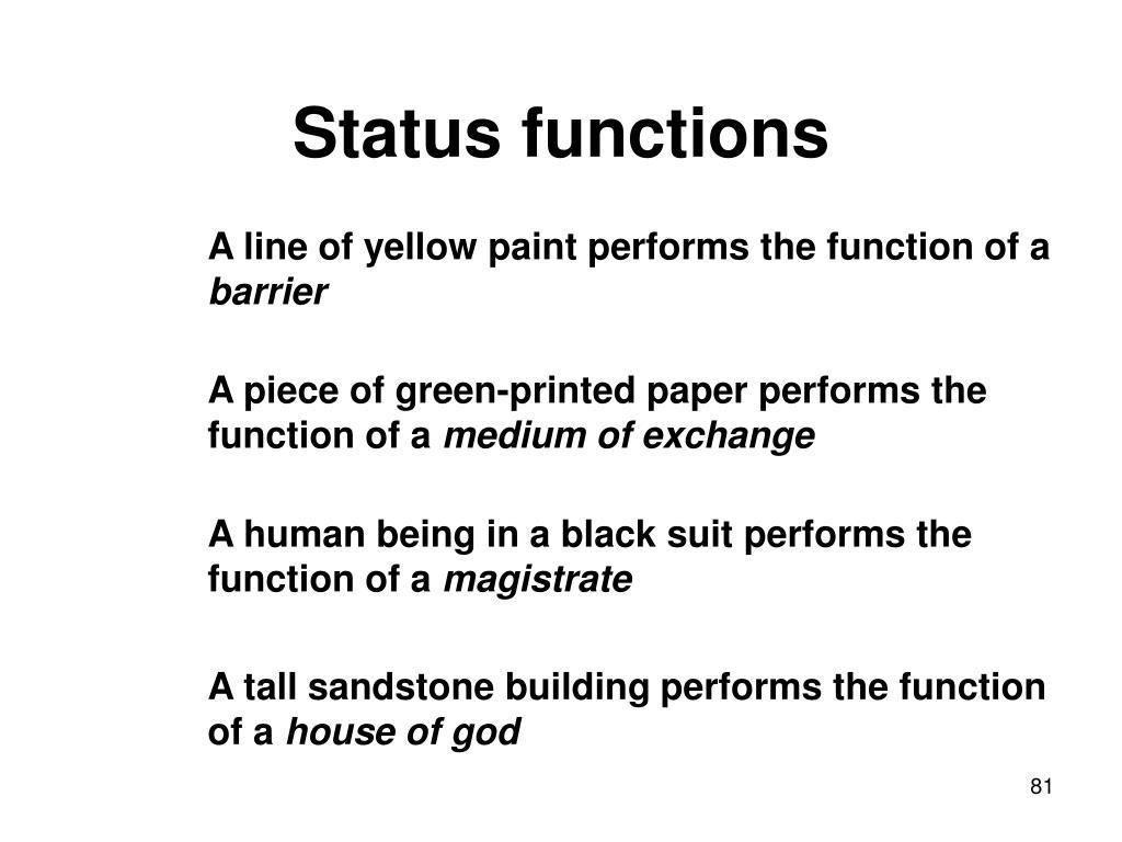 Status functions