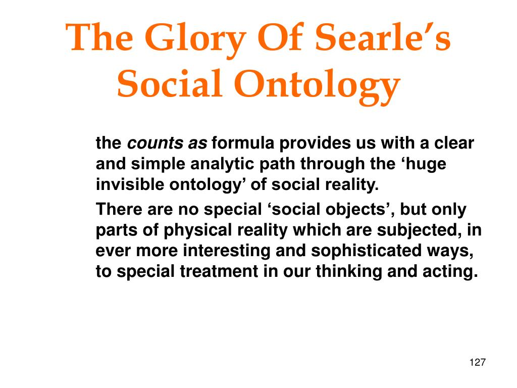 The Glory Of Searle's Social Ontology