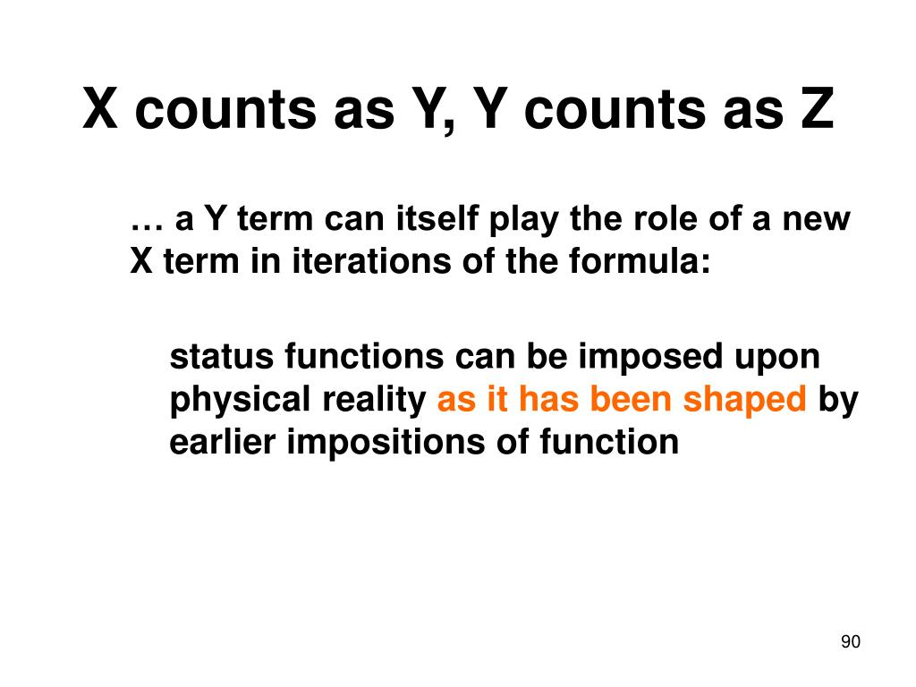 X counts as Y, Y counts as Z