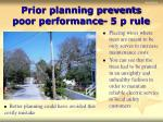 prior planning prevents poor performance 5 p rule