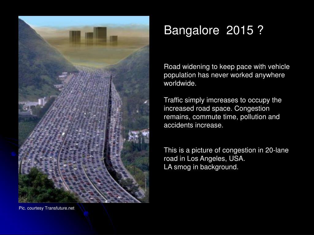 Bangalore  2015 ?