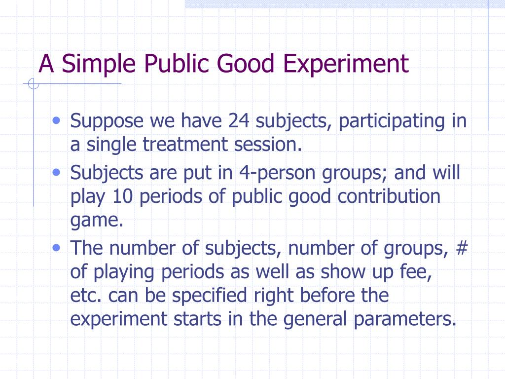 A Simple Public Good Experiment