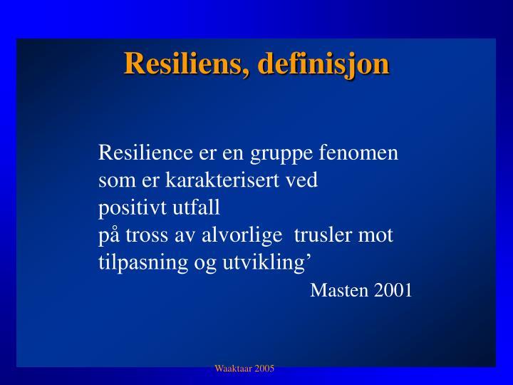 Resiliens, definisjon