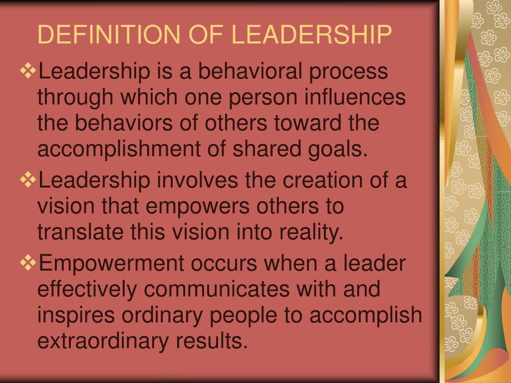 DEFINITION OF LEADERSHIP