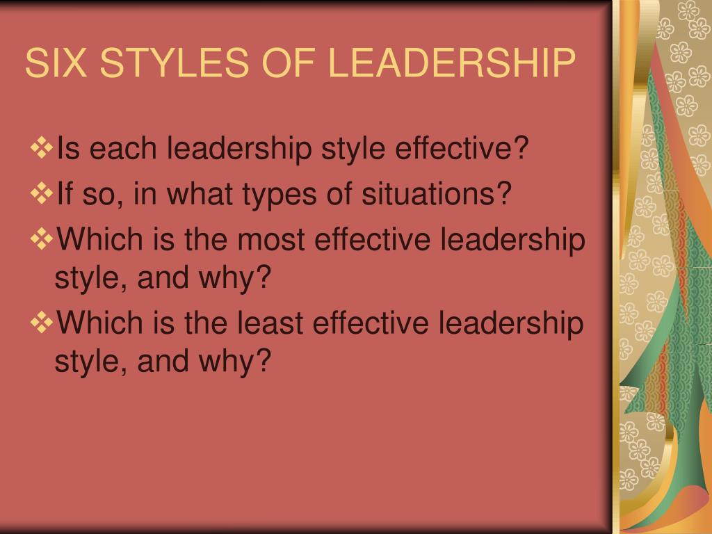 SIX STYLES OF LEADERSHIP