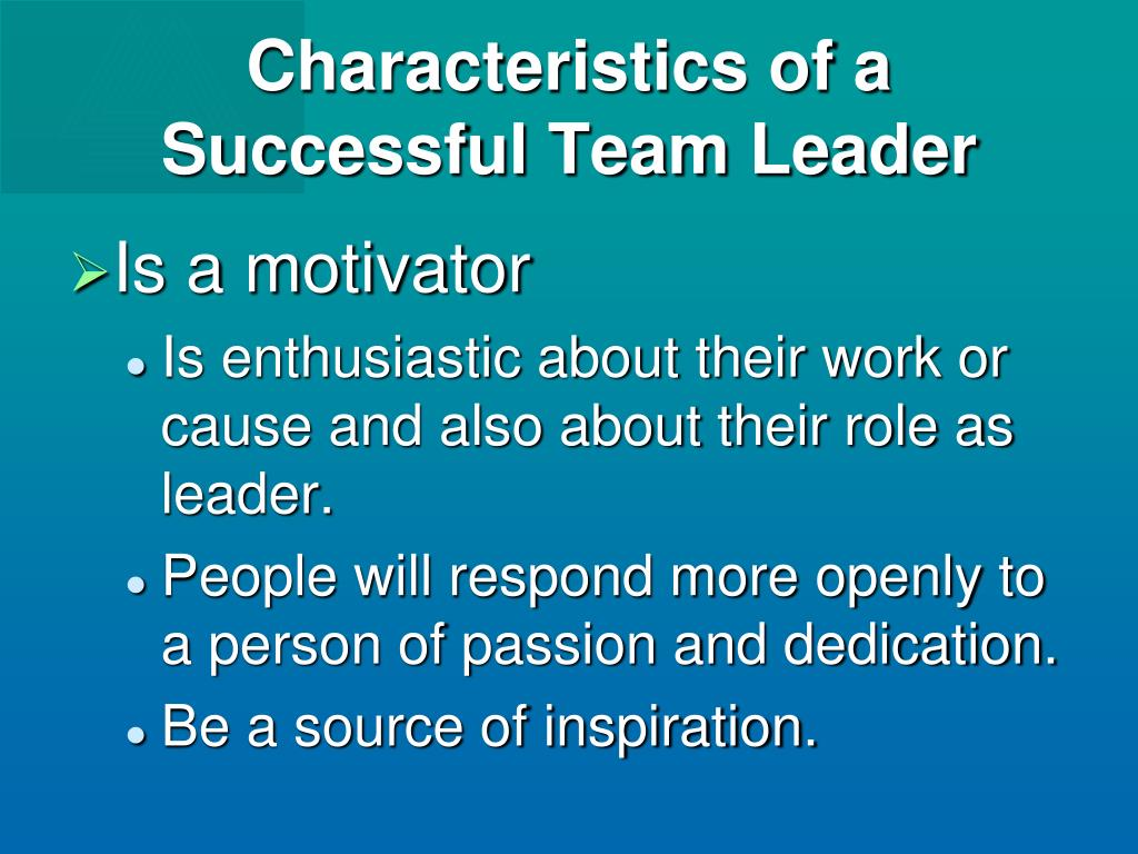 Characteristics of a Successful Team Leader