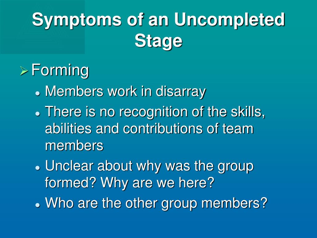 Symptoms of an Uncompleted Stage